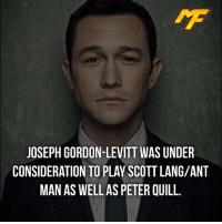 Chris Pratt, Facts, and Meme: JOSEPH GORDON-LEVITT WAS UNDER  CONSIDERATION TO PLAY SCOTT LANG/ANT  MAN AS WELL AS PETER QUILL. |- I think Paul Rudd and Chris Pratt are perfect -| - - - - marvel marveluniverse dccomics marvelcomics dc comics hero superhero villain xmen apocalypse xmenapocalypse mu mcu doctorstrange spiderman deadpool meme captainamerica ironman teamcap teamstark teamironman civilwar captainamericacivilwar marvelfact marvelfacts fact facts suicidesquad