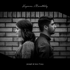 Family, God, and Meme: Joseph & Sara Tracy meme-mage:  At the beginning of each month, starting September 1st, 2015, we will release our own rendition of one hymn and at the end of the project that collection of songs will complete the final record.This project was born out of a desire to encourage people to discover and remember the truth of who God is and what He has done. These hymns deeply bless and enrich our lives and we hope they bear the same grace to you.With gratitude, this record is dedicated to the Sojourn Collective family of neighborhood churches. www.sojournhouston.orghttp://noisetrade.com/josephandsaratracy/hymns-monthly