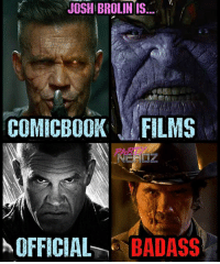 From Jonah Hex to Sin City to Thanos to Cable (Who looks AWESOME) @JoshBrolin IS the MAN!!🙌💯🙌 . . joshbrolin cable deadpool2 Marvel hulk cosplayers starlord netflix x23 fitnerd lukecage sincity cosplayer training gamer blackpanther cosplay nerd infinitywar Thanos beastmode partynerdz deadpool spiderman hulk workout guardiansofthegalaxy defenders markruffalo: JOSH BROLIN IS  COMICBOOK FILMS  OFFICIA -BADASS From Jonah Hex to Sin City to Thanos to Cable (Who looks AWESOME) @JoshBrolin IS the MAN!!🙌💯🙌 . . joshbrolin cable deadpool2 Marvel hulk cosplayers starlord netflix x23 fitnerd lukecage sincity cosplayer training gamer blackpanther cosplay nerd infinitywar Thanos beastmode partynerdz deadpool spiderman hulk workout guardiansofthegalaxy defenders markruffalo
