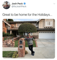 Josh Peck, Home, and Home for the Holidays: Josh Peck  @ltsJoshPeck  Great to be home for the Holidays Imagine another season?! 😳🔥👌 #DrakeAndJosh @ItsJoshPeck https://t.co/VUAnUyHmwR