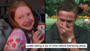 Life With Mak' ASMR Memes Are Breaking The Internet - PopBuzz: Judas taking a sip of wine before betraying jesus: Life With Mak' ASMR Memes Are Breaking The Internet - PopBuzz