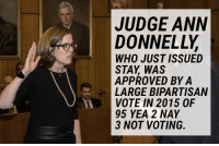 """This is Ann Donnelly, the """"liberal judge"""" of  United States District Court for the Eastern District. She granted the STAY in today's ACLU Nationwide motion to halt Trump's  #MuslimBan.: JUDGE ANN  DONNELLY  WHO JUST ISSUED  STAY WAS  APPROVED BY A  LARGE BIPARTISAN  VOTE IN 2015 OF  95 YEA 2 NAY  3 NOT VOTING. This is Ann Donnelly, the """"liberal judge"""" of  United States District Court for the Eastern District. She granted the STAY in today's ACLU Nationwide motion to halt Trump's  #MuslimBan."""