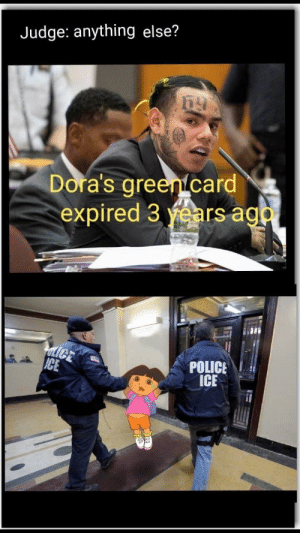 Doras: Judge: anything else?  Dora's green card  expired 3 years aga  ULICE  ICE  POLICE  ICE