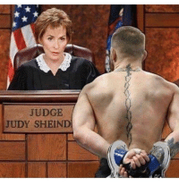Conor McGregor: JUDGE  JUDY SHEIND
