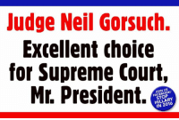 Memes, Supreme Court, and 🤖: Judge Neil Gorsuch.  Excellent choice  for Supreme Court,  Mr. President.  JOIN US  HILLARY