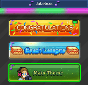 Music, Beach, and Congratulations: Jukebox J  T5  CONGRATULATIONS  Beach Lasaga  Main Theme  **** 2 months ago when congrats was released. I bought the congrats music. But now it isn't bought, for some reason. long story short i need to get 75 more bux to buy the music again. Felix ask the company to Fix this bug because i want my congrats back.