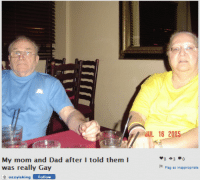 Dad, Mom, and Gay: JUL 16 2005  My mom and Dad after I told them I  was really Gay  is inippropriata  azzyisking  Follow