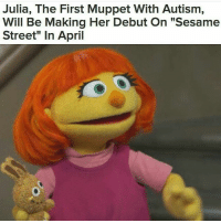"""THIS MAKES ME SO HAPPY YOURE DON'T EVEN UNDERSTAND my siblings all are on the autism spectrum and I am so happy that they are finally getting representation in the media.: Julia, The First Muppet With Autism,  Will Be Making Her Debut On """"Sesame  Street"""" In April THIS MAKES ME SO HAPPY YOURE DON'T EVEN UNDERSTAND my siblings all are on the autism spectrum and I am so happy that they are finally getting representation in the media."""