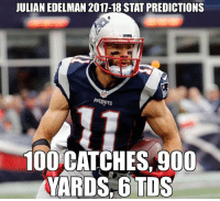 I hope Edelmans numbers are this good tbh, this is a little bit of a stretch here I'll admit: JULIAN EDELMAN 2017-18 STAT PREDICTIONS  PA  100 CATCHES,900  YARDS 6 TDs I hope Edelmans numbers are this good tbh, this is a little bit of a stretch here I'll admit