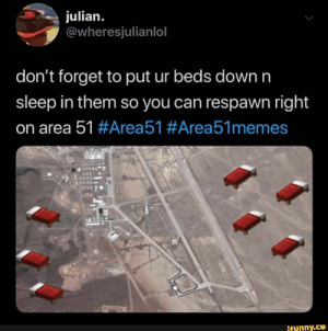 don't forget to put ur beds down n sleep in them so you can respawn right on area 51 #Area5'l #AreaS'lmemes – popular memes on the site iFunny.co #minecraft #gaming #area51 #minecraft #dont #forget #put #ur #beds #sleep #can #respawn #right #area #pic: julian.  @wheresjulianlol  don't forget to put ur beds down n  sleep in them so you can respawn right  on area 51#Area51 #Area51memes  ifunny.co don't forget to put ur beds down n sleep in them so you can respawn right on area 51 #Area5'l #AreaS'lmemes – popular memes on the site iFunny.co #minecraft #gaming #area51 #minecraft #dont #forget #put #ur #beds #sleep #can #respawn #right #area #pic