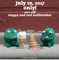 July 25 only (EST) we are having an AwkwardSummer consolation sale! 20% off Happy and Sad Gallbladder Plushies at theAwkwardStore.com!: July 25, 2017  only!  20% off  Happy and Sad Gallbladder  theAwkwardStore.com July 25 only (EST) we are having an AwkwardSummer consolation sale! 20% off Happy and Sad Gallbladder Plushies at theAwkwardStore.com!