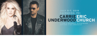 JULY 5-7, 2019  CAVENDISH, PE  CARRIE  ERIC  CHURCH  UNDERWOOD  + CAM & RUSSELL DICKERSON  AND MORE TO BE ANNOUNCED