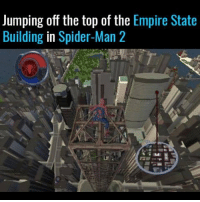 ONLY REAL NIGGAS REMEMBER😂😂 YOU EVER TRY TO JUMP OFF AND LAND ON ANOTHER PIECE OF THE BUILDING AND ITS JUST NOT HOW YOUR SUICIDE WAS SUPPOSED TO GO: Jumping off the top of the  Empire State  Building in Spider-Man 2 ONLY REAL NIGGAS REMEMBER😂😂 YOU EVER TRY TO JUMP OFF AND LAND ON ANOTHER PIECE OF THE BUILDING AND ITS JUST NOT HOW YOUR SUICIDE WAS SUPPOSED TO GO