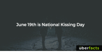 https://www.instagram.com/uberfacts/: June 19th is National Kissing Day  uber  facts https://www.instagram.com/uberfacts/