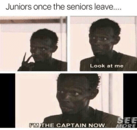 """Memes, Control, and Once: Juniors once the seniors leave...  Look at me  SEE  11M THE CAPTAIN NOW.  MORE <p>I am in control via /r/memes <a href=""""https://ift.tt/2xkv2MO"""">https://ift.tt/2xkv2MO</a></p>"""
