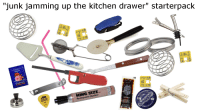 """Starter Packs, Kitchen, and Drawer: """"junk jamming up the kitchen drawer"""" starterpack  06  CH"""