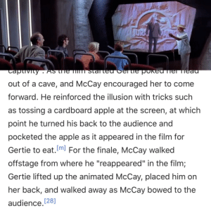 """Jurassic Park was a leap forward in cgi animation. When Hammond interacts with himself onscreen, this is likely a reference to Winsor McCay's 'Gertie The Dinosaur', one of the first animated films ever produced, in which McCay, live on stage, interacted with an onscreen dinosaur.: JURA  DA  Taptivity . As trhe im  Starteu CENLie pokeu Tiemeaa  out of a cave, and McCay encouraged her to come  forward. He reinforced the illusion with tricks such  as tossing a cardboard apple at the screen, at which  point he turned his back to the audience and  pocketed the apple as it appeared in the film for  Gertie to eat.ml For the finale, McCay walked  offstage from where he """"reappeared"""" in the film;  Gertie lifted up the animated McCay, placed him on  her back, and walked away as McCay bowed to the  audience.128] Jurassic Park was a leap forward in cgi animation. When Hammond interacts with himself onscreen, this is likely a reference to Winsor McCay's 'Gertie The Dinosaur', one of the first animated films ever produced, in which McCay, live on stage, interacted with an onscreen dinosaur."""