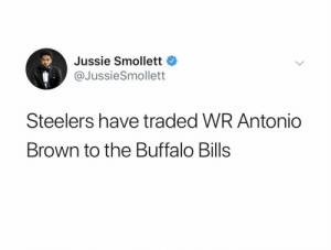 Football, Nfl, and Sports: Jussie Smollett  @JussieSmollett  Steelers have traded WR Antonio  Brown to the Buffalo Bills Ian Rapoport's source revealed: https://t.co/JQ676zYhEa