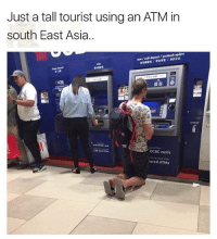 😂😂😂lol: Just a tall tourist using an ATM in  south East Asia..  atm / cash deposit / passbook update  捷截机/噬金存款/存折补记  0B  edoed e  OCBC cards  cash at more than  nared ATMs 😂😂😂lol