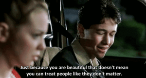 https://iglovequotes.net: Just because you are beautiful that doesn't mean  you can treat people like they don't matter. https://iglovequotes.net