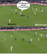 When you see there is just Benzema in attack https://t.co/bKiR7tCxm8: Just Benzema  ahead?  F*ck go back!!  Isco  Benzema  f TrollFootball  Emirato When you see there is just Benzema in attack https://t.co/bKiR7tCxm8