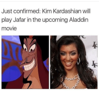 😂 LOL! Bringing savagery to the next level! https://t.co/yKPTZa3BJM: Just confirmed: Kim Kardashian will  play Jafar in the upcoming Aladdin  movie 😂 LOL! Bringing savagery to the next level! https://t.co/yKPTZa3BJM