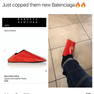 Copped: Just copped them new Balenciaga  B A R NEYS  NE W Y OR K  MENU  BALENCIAGA  Square-Toe Leather Mules  $545