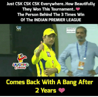 Premier League, Indian, and Indianpeoplefacebook: Just CSK CSK CSK Everywhere..How Beautifully  They Won This Tournament..  The Person Behind The 3 Times Win  Of The INDIAN PREMIER LEAGUE  IPL  INA  AMLTY  amity.edu  LAUGHING  Comes Back With A Bang After  2 Years #IPL #CSKvSRH #IPL2018 #IPL11