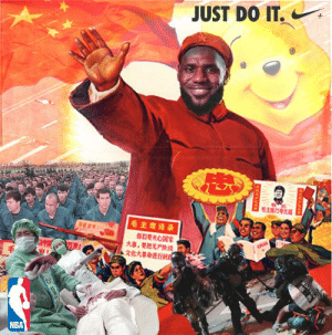 Glorious leader of NBA Lebron James guides his people in troubling times: JUST DO IT.  毛主席语录  大事,要想无产時线  文化大革命进行列  NBA  Ace Glorious leader of NBA Lebron James guides his people in troubling times