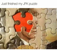 Jfk, Puzzle, and Just: Just finished my JFK puzzle  John P  enned