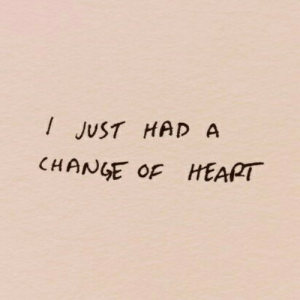 Change, Just, and Had: JUST HAD A  CHANGE OF HEAPT