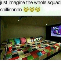This seems lit as fuckk: just imagine the whole squad  chillinnnnn This seems lit as fuckk