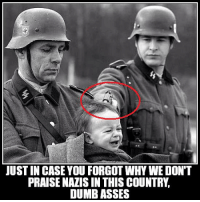 (y) Follow Counter Current News for the latest!: JUST IN CASE YOU FORGOT WHY WE DON'T  PRAISE NAZIS IN THIS COUNTRY  DUMB ASSES (y) Follow Counter Current News for the latest!