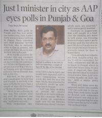 """This is how AAP betraying Delhi!!: Just l minister in city as AAP  eyes polls in Punjab  & Goa  TIMES NEWS NETWORK  which seats are reserved,""""  said a senior party member  New Delhi: With polls in  Contrary to suggestions  Punjab and Goa just about  that AAP caught in a bind  two weeks away, Aam Aadmi  over the clashing poll dates  Party wants to leave nothing  in both states, was focusing  to chance. Party convenor  more on Punjab senior party  and chief minister Arvind  member said the decision to  Kejriwal, who is campaig  send MLAs to Punjab was ta  ning in Goa at present, has  ken simply because it was lo  asked all Delhi MLAs to ma  gistically easier for them to  ke their way to Punjab  travel there.  With health minister Sa  Goa already has volunte-  tyendar Jain and transport  ers from neighbouring sta  minister Gopal Rai in Goa.  tes. It will be convenient for  along with the CM and depu  Kejriwal is unlikely to be seen in Delhi volunteers and MLAs  ty CM Manish Sisodia and to  Delhi for more than a couple of  to travel to Punjab which is  urism minister KapilMishra  days till the day of the election  just a few hours away In any  in Punjab, only environment  case, if required, then they  minister Imran Hussain was  tions likely to be in April, one may also be asked to travel to  left in the city.  would have expected AAP to at a date. AAP fo  Kejriwal, as the party's  campaigning across  cussing equally on both sta  wards but over the next few  star campaigner in both Goa  said.  senior party  and is to be by member  seen in Delhi for more than volunteers, would he spen  When poll dates were an  couple of days till February ding time in Punjab.  AAP has nounced earlier this month  been working AAP had said that in the co-  4, the day of the election.  Work is not suffering in  on ground for  several ming days, both states would  any way. The cabinet went months as we were anticipa  ting this situation. We can  be flooded with volunteers  and workers, not o"""