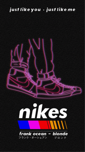 Frank wallpaper for yall: just like you • just like me  nikes  ПИ  frank ocean  フランク·オーシェアン  blonde  ブロンド Frank wallpaper for yall