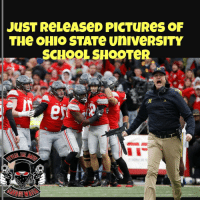 Doesn't suprise me at all pray4michigan pray4flint 🤔🤔🤔🤔🤔🤔😂😂😂😂😂: JUST ReLeAseD PICTUReS OF  THe OHIO STATe UniveRSITY  SCHOOL SHOOTeR Doesn't suprise me at all pray4michigan pray4flint 🤔🤔🤔🤔🤔🤔😂😂😂😂😂