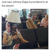 Johnny Depp, Memes, and Saw: Just saw Johnny Depp tryna blend in at  the airport  atheyamgram  amarawM 😅😅😅