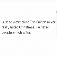 Christmas, The Grinch, and Latinos: Just so we're clear, The Grinch never  really hated Christmas. He hated  people, which is fair. Lmaoo 🙌🙌🙌😂😂😂 🔥 Follow Us 👉 @latinoswithattitude 🔥 latinosbelike latinasbelike latinoproblems mexicansbelike mexican mexicanproblems hispanicsbelike hispanic hispanicproblems latina latinas latino latinos hispanicsbelike