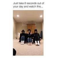 Memes, Watch, and Hilarious: Just take 8 seconds out of  your day and watch this... This is hilarious 😂 Credit: @carysjjones