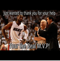 nbamemes: Just wanted to thank you for your help  HEAT  Your the Real M.V.P! nbamemes