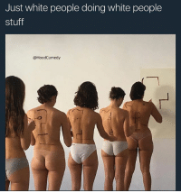 Memes, White People, and Stuff: Just white people doing white people  stuff  @HoodCumedy Tag a white person who does white people stuff aswell 😂 - Follow me @hoodcumedy for more memes 💀🔥