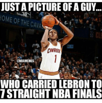 tag a friend😂 nba nbamemes cavs: JUSTAPICTURE OF A GUY  OME THE CAA  OF Si CL  CAVAMEN  @NBAMEMES  WHO CARRIED LEBRON TO  STRAIGHT NBA FINALS tag a friend😂 nba nbamemes cavs