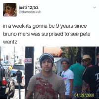 """Bruno Mars, Memes, and Mars: justi 12/52  @damontrash  in a week its gonna be 9 years since  bruno mars was surprised to see pete  Wentz  04/29/2008 @KendallJenner: """"I follow @kalesalad and u should too""""."""