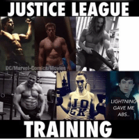 training: JUSTICE LEAGUE  DC/Marvel Comics/Movi  LIGHTNING  GAVE ME  ABS  TRAINING