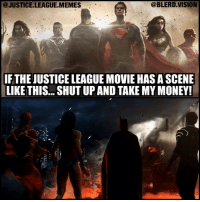 [Follow me at @blerd.vision] Shutup and take ALL the money!! - Aqualad -- Clip is from the Infinite Crisis game trailer. 👍🏾 -- justiceleague dc dccomics dcuniverse dcnation greenlantern wonderwoman flash theflash batman superman doomsday epic meme memes: @JUSTICE.LEAGUE.MEMES  @BLERD.VISION  IFTHE JUSTICE LEAGUE MOVIE HAS A SCENE  LIKE THIS... SHUT UP AND TAKE MY MONEY! [Follow me at @blerd.vision] Shutup and take ALL the money!! - Aqualad -- Clip is from the Infinite Crisis game trailer. 👍🏾 -- justiceleague dc dccomics dcuniverse dcnation greenlantern wonderwoman flash theflash batman superman doomsday epic meme memes