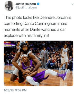 """DeAndre Jordan, Family, and Jordan: Justin Halpern _  @justin_halpern  This photo looks like Deandre Jordan is  comforting Dante Cunningham mere  moments after Dante watched a car  explode with his family in it  23  1/28/18, 9:52 PM """"There's nothing you can do for them!"""""""