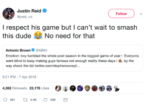 Texans vs. Raiders should be fun this season: Justin Reid  @jreid_vii  Follow  l respect his game but I can't wait to smash  this dude No need for that  Antonio Brown@AB84  Emotion: boy fumbled the whole post season in the biggest game of year! Everyone  went blind to busy making guys famous not enough reality these days! by the  way check the list twitter.com/stephencoveyii.  6:21 PM-7 Apr 2019  4,382 Retweets 23,176 Likes Texans vs. Raiders should be fun this season