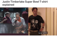 Justin TImberlake, Memes, and Super Bowl: Justin Timberlake Super Bowl T-shirt  explained  IT'S A CASUAL,  SOCIAL OUTFIT. oh wow 🤣