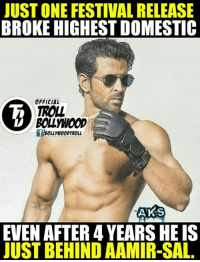 Memes, Festival, and 🤖: JUSTONE FESTIVAL RELEASE  BROKE HIGHEST DOMESTIC  OFFICIAL  TROL  AKS  EVEN AFTER 4 YEARS HEIS  JUST BEHIND AAMIR-SAL Hr !   #Jericholic