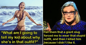 "sourdoughnibblers:  mslorelei: Carrie Fisher, we miss you. (via 15 Reasons Carrie Fisher Will Always Be Our General - Dorkly Post)  she's talking about george lucas  : K E  ""What am I going to Tell them that a giant slug  tell my kid about why  she's in that outfit?"" Lbecause I didn't like it.  forced me to wear that stupid  outfit, and thenl killed.him sourdoughnibblers:  mslorelei: Carrie Fisher, we miss you. (via 15 Reasons Carrie Fisher Will Always Be Our General - Dorkly Post)  she's talking about george lucas"